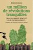 un million de révolutions tranquilles - Bénédicte Manier